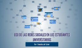 USO DE LAS REDES SOCIALES EN LOS ESTUDIANTES UNIVERSITARIOS
