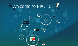 Welcome to BPC110 SP17