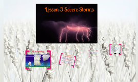 Chapter 7 Lesson 3 Severe Storms
