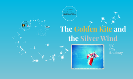 Golden Kite and Silver Wind