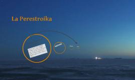 La Perestroika
