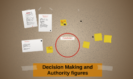 Decision Making and Authority figures