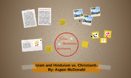 Islam and Hinduism vs. Christianity
