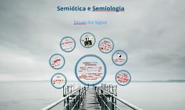 Semiologia e Semiótica