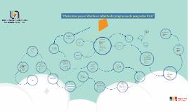 Copy of Elementos para el diseño o rediseño de programas de posgrado