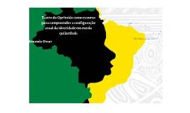 TEATRO DO OPRIMIDO COMO RECURSO PARA COMPREENDER CONFIGURAÇÃ