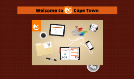 EC Cape Town Welcome Presentation