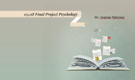 05.08 Final Project Psychology