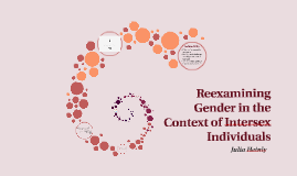 Reexamining Gender in the Context of Intersex Individuals
