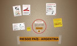 RIESGO PAÍS - ARGENTINA