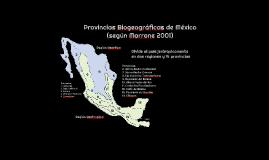 Provincias Biogeográficas de México