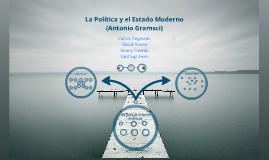 La Política y el Estado Moderno (Antonio Gramsci)