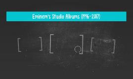 Eminem's Studio Albums (1996-2017)