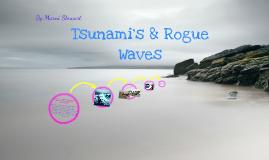 Tsunami & Rogue Waves