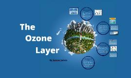 Copy of Ozone Layer Presentation