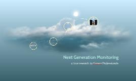 Next Generation Monitoring