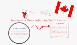 James Bay & Northern Quebec Native Claims Settlement Act