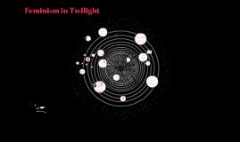 Feminism in Twilight