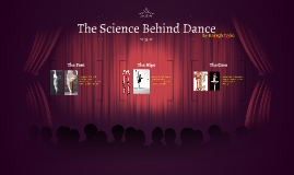 The Science Behind Dance