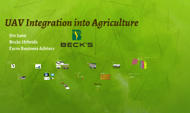 Copy of UAV Integration into Agriculture