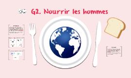 2nde - G2 - Nourrir les hommes
