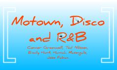 Motown, Disco and R&B