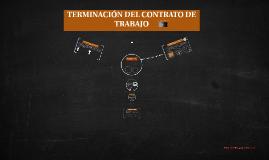 Copy of TERMINACIÓN DEL CONTRATO DE TRABAJO