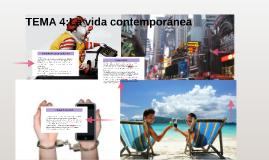 TEMA 4 La vida contemporanea