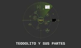 TEODOLITO Y SUS PARTES