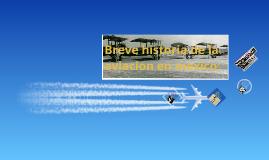 Breve historia de la aviacion en mexico: