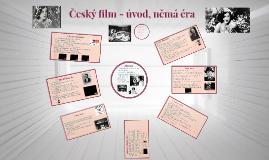 Český film - úvod, němá éra