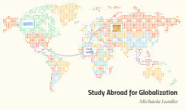 Study Abroad is Essential for Globalization