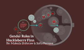 Gender Roles in Huckleberry Finn