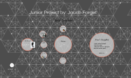 Jonior Project by: Jacob Forget
