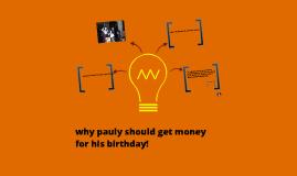 Pauly`s birthday gift