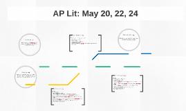 AP Lit: May 20, 22, 24