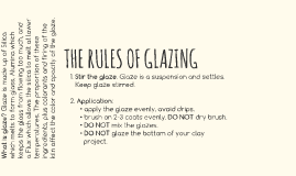 THE RULES OF GLAZING