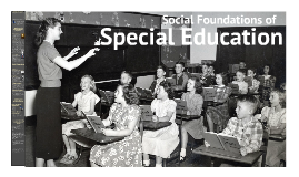 Social Foundations of Special Education