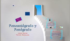 Fonoautógrafo y Fonógrafo