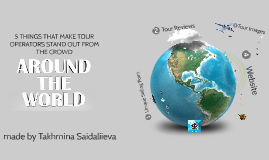 5 things that make tour operators stand out from the crowd