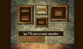 Las TIC para el sector educativo