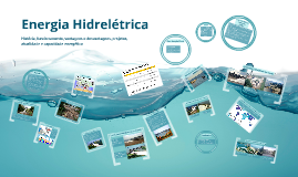Copy of Energia Hidrelétrica