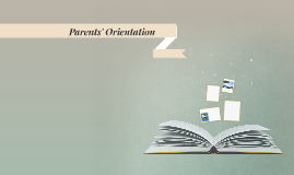Parents' Orientation