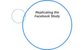 Replicating the Facebook Study