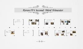 Byron FFA Second Trimester