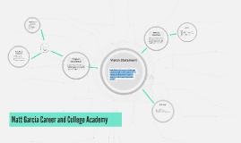 Matt Garcia Career and College Academy