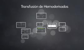 Trasfusión de Hemoderivados