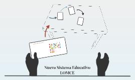 Nuevo Sistema Educativo LOMCE