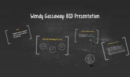 Wendy Gassaway: BSD Presentation