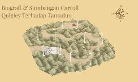 Biografi & Sumbangan Carroll Quigley Terhadap Tamadun